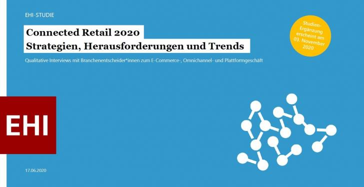 "Foto: EHI Studie ""Connected Retail 2020"""
